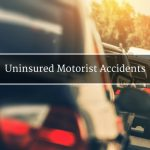 Uninsured Motorist Accident Attorney